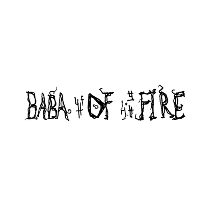 BABA OF FIRE