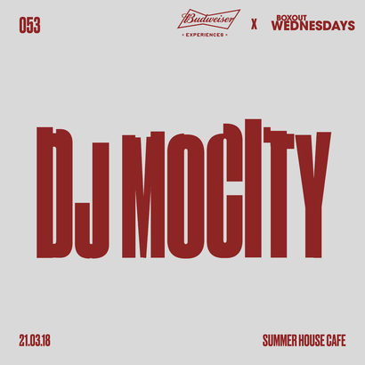 Budweiser x BW053.1 - DJ MoCity