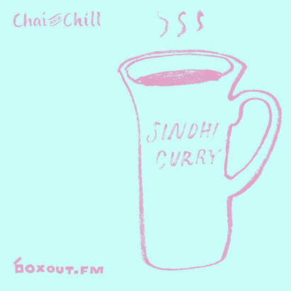 Chai and Chill 044 - Sindhi Curry