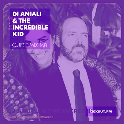 Guest Mix 168 - DJ Anjali & The Incredible Kid (Wild City BBQ)