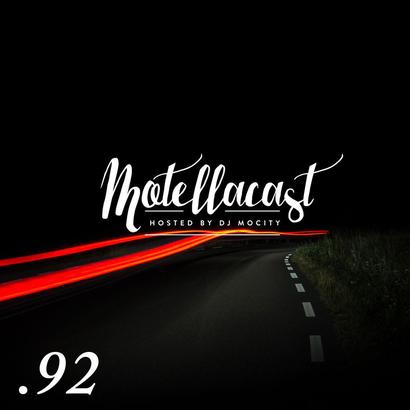 DJ MoCity - #motellacast E92