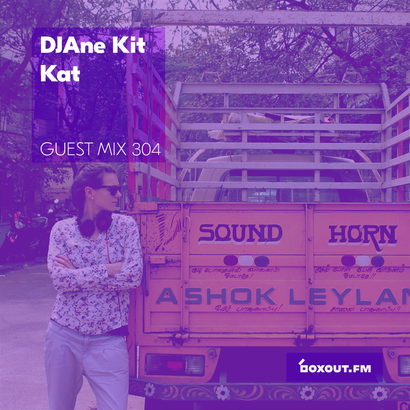 Guest Mix 304 - DJAne Kit Kat (IWD2019)