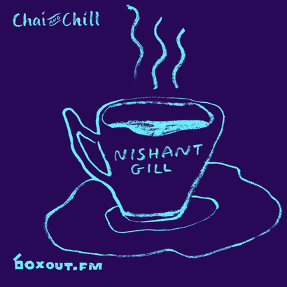 Chai and Chill 024 - Nishant Gill