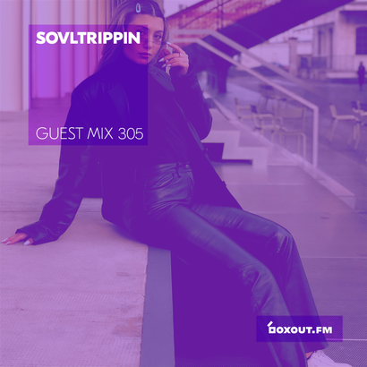 Guest Mix 305 - SOVLTRIPPIN (IWD2019)