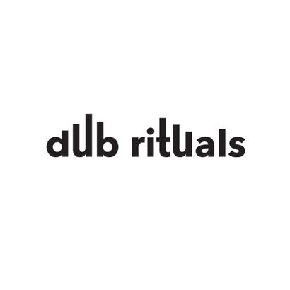 Dub Rituals