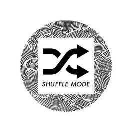 Shuffle Mode