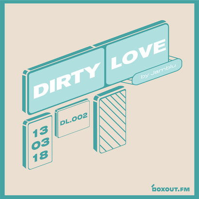 Dirty Love 002 - Jamblu