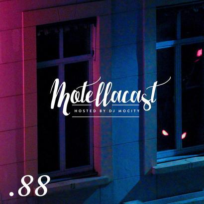 DJ MoCity - #motellacast E88