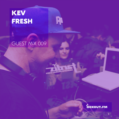 Guest Mix 009 - Kev Fresh