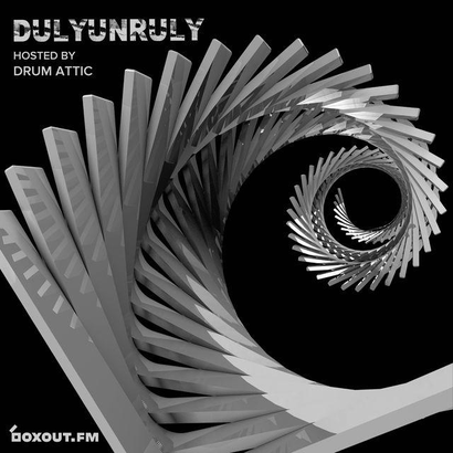 DulyUnruly 007 - Drum Attic
