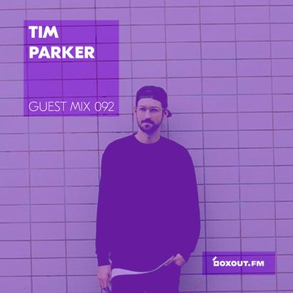 Guest Mix 092 - Tim Parker