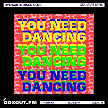 Dynamite Disco Club 029 - Stalvart John