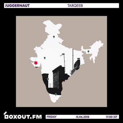 Juggernaut 015 - Tarqeeb (Featuring Guest Mix by Salty Prawn)