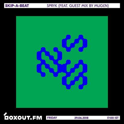 Skip-A-Beat 015 - Spryk (Guest Mix by Mug£n)