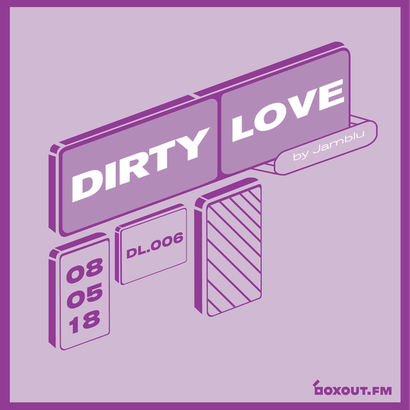 Dirty Love 006 - Jamblu