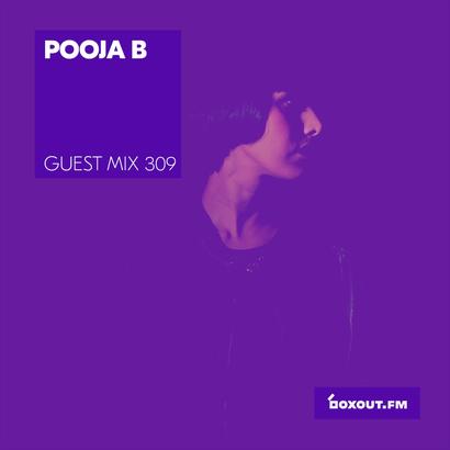 Guest Mix 309 - Pooja B (IWD2019)