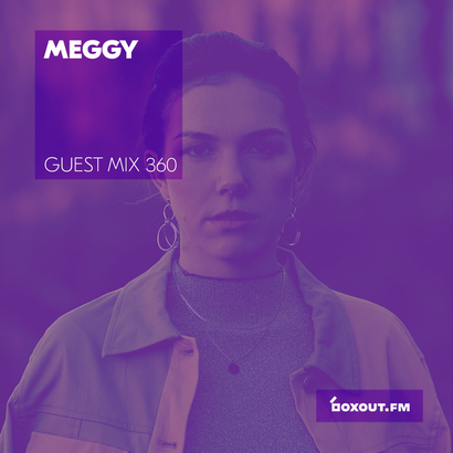 Guest Mix 360 - meggy