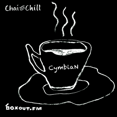 Chai and Chill 079 - CymbiaN