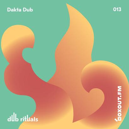 Dub Rituals 013 - Dakta Dub
