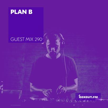 Guest Mix 290 - Plan B
