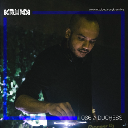 KRUNK Guest Mix 086 :: Duchess