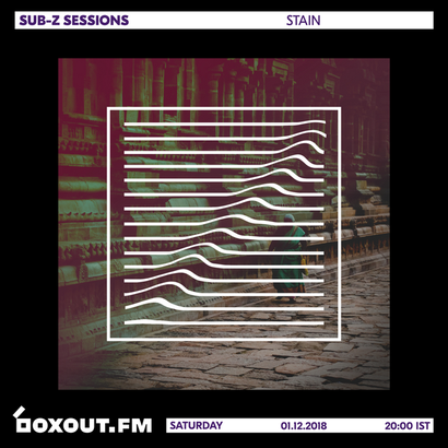 Sub-Z Sessions 040 - Stain