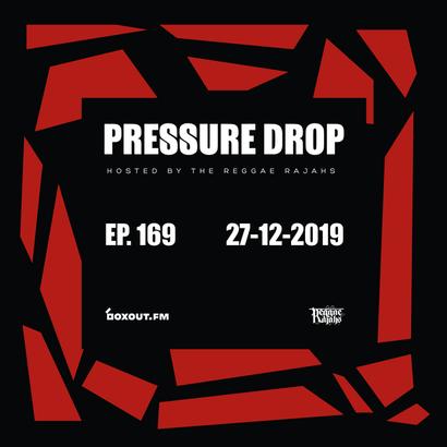 Pressure Drop Reggae Rajahs 169