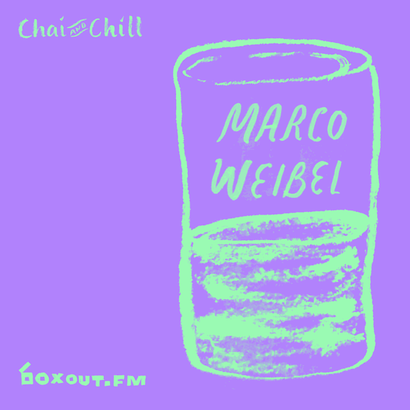 Chai and Chill 055 - Marco Weibel