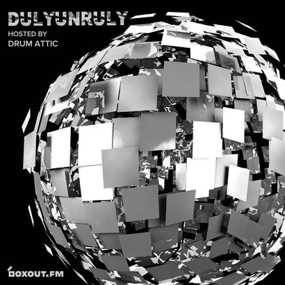 DulyUnruly 015 - Drum Attic
