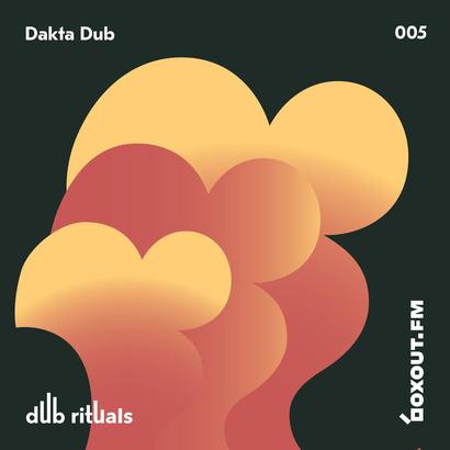 Dub Rituals 005 - Dakta Dub