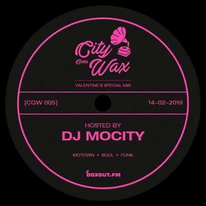 City Goes Wax 005 (Valentine's Special) - DJ MoCity
