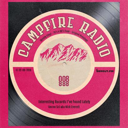 Campfire Radio 008 - Uncon Sci