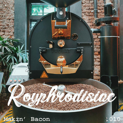 Royphrodisiac 010 - Makin' Bacon