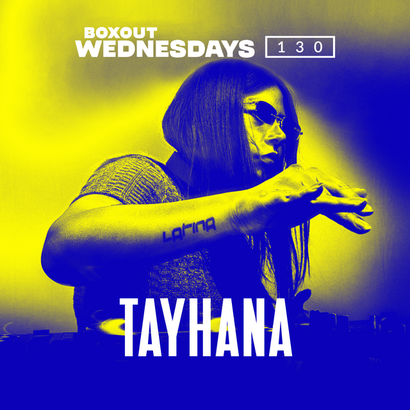 Boxout Wednesdays 130.3 - Tayhana