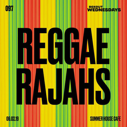 Boxout Wednesdays 097.3 - Reggae Rajahs (Part 2)