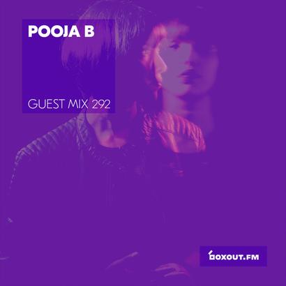 Guest Mix 292 - Pooja B