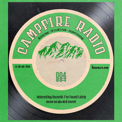 Campfire Radio 004 - Uncon Sci
