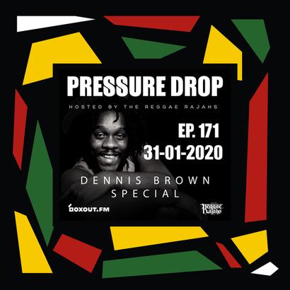 Pressure Drop Reggae Rajahs 171