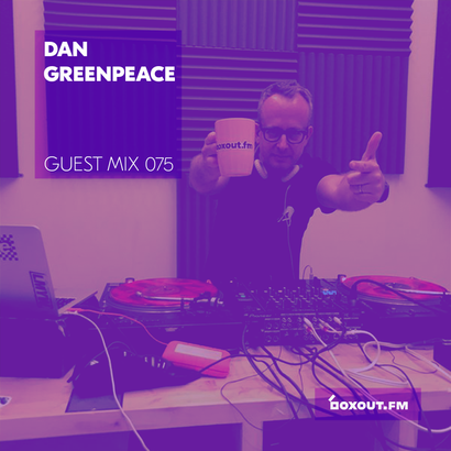 Guest Mix 075 - Dan Greenpeace