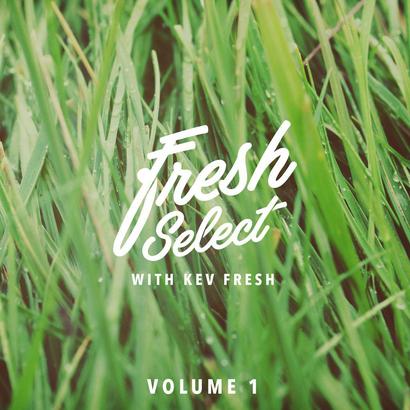 Fresh Select with Kev Fresh Vol1