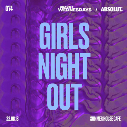 BW074.2 x Absolut - GIRLS NIGHT OUT