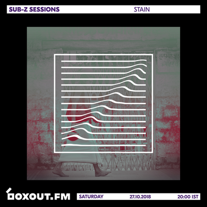 Sub-Z Sessions 036 - Stain