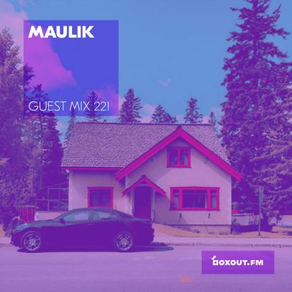 Guest Mix 221- Maulik
