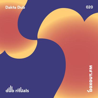 Dub Rituals 020 - Dakta Dub