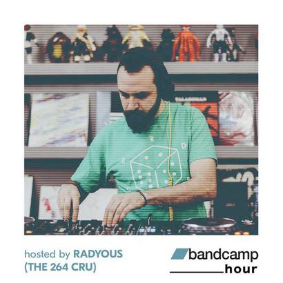 Bandcamp hour 015 - Radyous