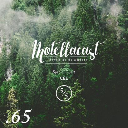 DJ MoCity - #motellacast E65 [Special Guest: CEE]