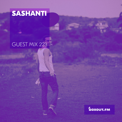 Guest Mix 223 - Sashanti