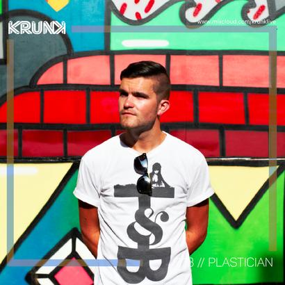 KRUNK Guest Mix 113 :: Plastician (Live on boxout.fm)