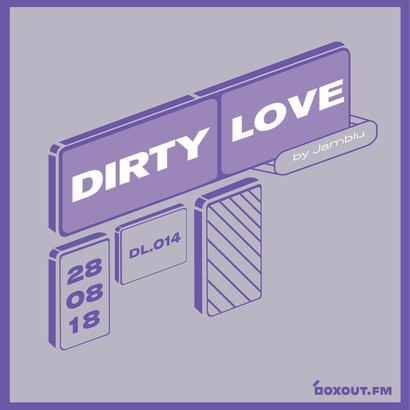 Dirty Love 014 - Jamblu