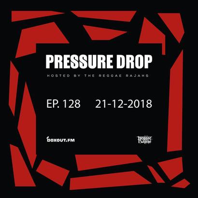 Pressure Drop 128 - Diggy Dang | Reggae Rajahs